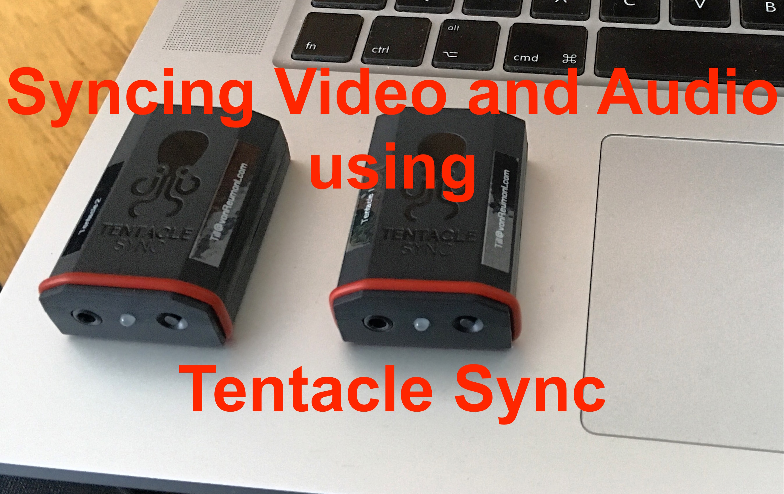 Syncing Video and Audio using Tentacles